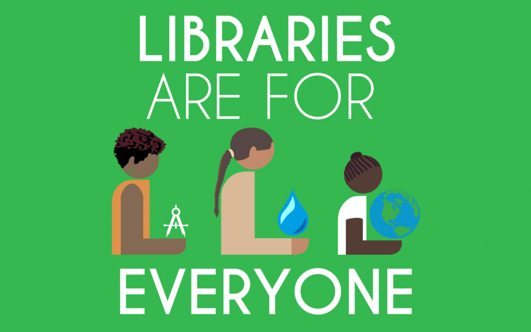 Libraries are: Open, Inclusive, Diverse, and Free